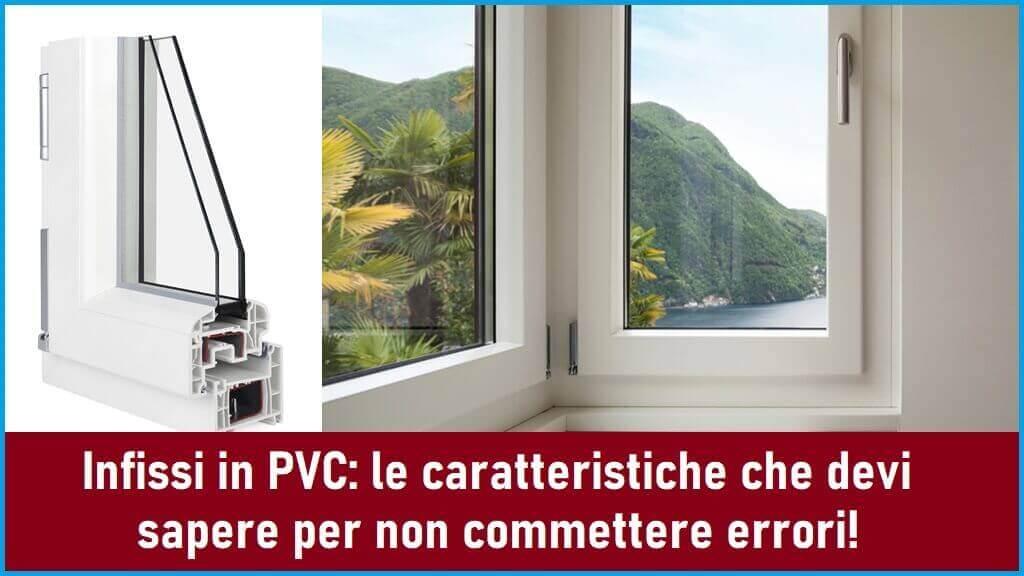 Caratteristiche degli infissi in PVC